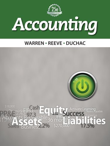 Accounting by Warren, Carl S. Published by Cengage Learning 25th (twenty-fifth) edition (2013) Hardcover (25 Warren Accounting E)
