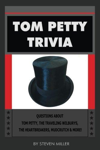 Tom Petty Trivia Book