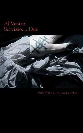 Al Vostro Servizio Due - Kindle edition by Sorceress