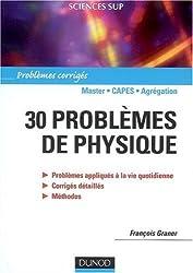 30 problèmes de physique : Problèmes corrigés