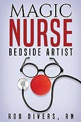 Magic Nurse - Bedside Artist Paperback