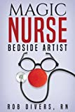 Magic Nurse - Bedside Artist