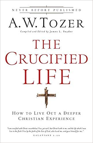 [0764216155] [9780764216152] The Crucified Life: How To Live Out A Deeper Christian Experience-Paperback