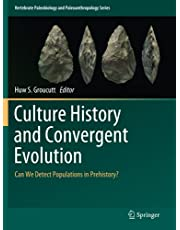 Culture History and Convergent Evolution: Can We Detect Populations in Prehistory?