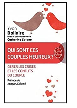 Qui Sont Ces Couples Heureux (Ldp Dev Person) (French Edition) by Y. Dallaire (2007-01-10)