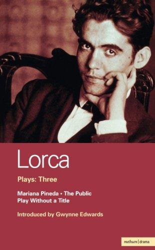 Lorca Plays: 3: The Public , Play without a Title , Mariana Pineda (World Classics) (Vol 3)