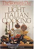 Woman's Day Book of Light Ital, Carol Truax, 0517653583