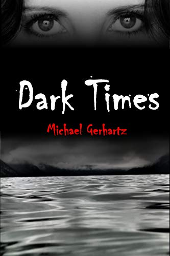 Dark Times (EuroSec Corporation) (English Edition)