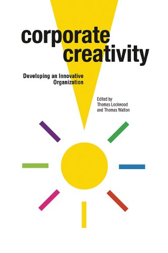 Corporate Creativity: Developing an Innovative Organization