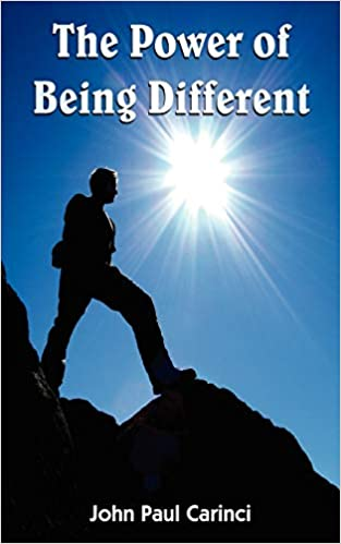 The Power Of Being Different By John Paul Carinci