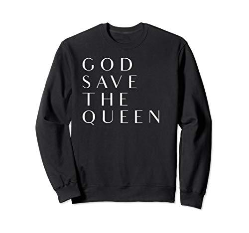 God Save The Queen Sweatshirt