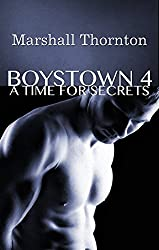 Boystown 4: A Time For Secrets (Boystown Mysteries)