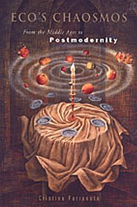 Eco's Chaosmos  From The Middle Ages To Postmodernity  Toronto Italian Studies