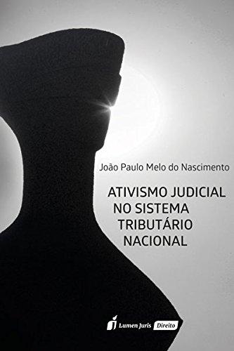 Download Ativismo Judicial no Sistema Tributário Nacional. 2018 ebook