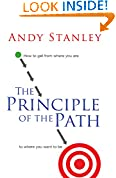 #7: The Principle of the Path: How to Get from Where You Are to Where You Want to Be