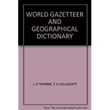 CHAMBER'S WORLD GAZETTEER AND GEOGRAPHICAL DICTIONARY