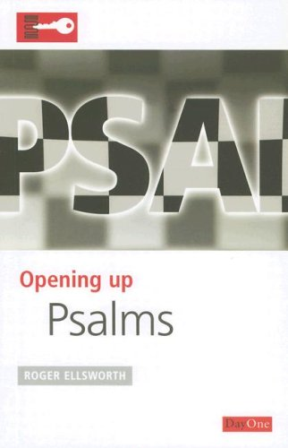 Opening up Psalms (Opening up the Bible)