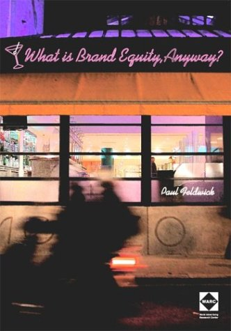 What is Brand Equity, Anyway?