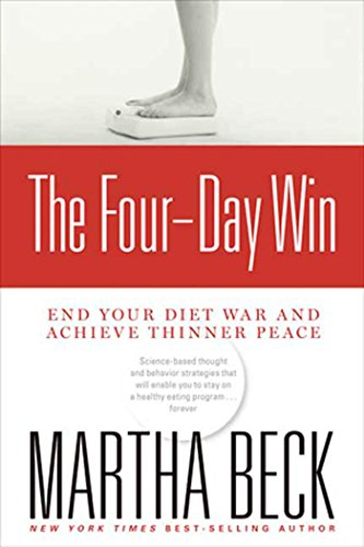 The Four-Day Win: End Your Diet War and Achieve Thinner Peace by Brand: Rodale