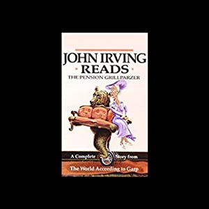 John Irving Reads: The Pension Grillparzer Audiobook
