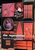 Else Regensteiner, Sadye T. Wilson, 0961652640