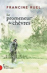 Le Promeneur de chèvres (French Edition)