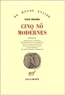 Cinq nô modernes : théâtre