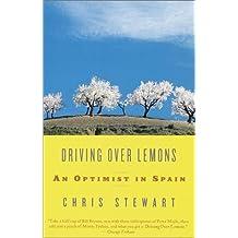 Driving Over Lemons: An Optimist in Spain (Vintage Departures)