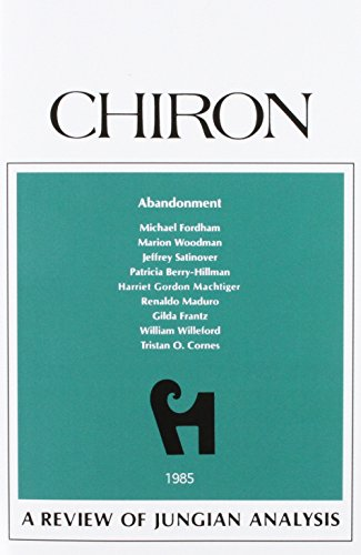 Abandonment: A Review of Jungian Analysis  (Chiron Clinical Series)