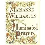 Illuminated Prayers, Marianne Williamson, 156852580X