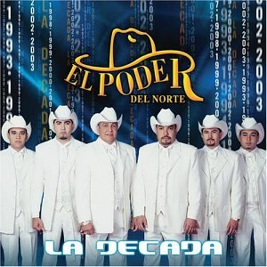 Poder Del Norte - Decada - Amazon.com Music
