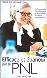 Efficace et épanoui par la PNL par René de Lassus