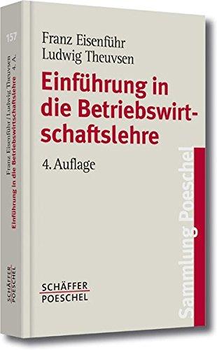 Einführung in die Betriebswirtschaftslehre (Sammlung Poeschel)