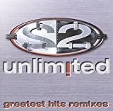 2 Unlimited - Greatest Hits: Remixes