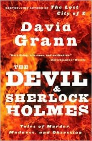 Book cover from The Devil and Sherlock Holmes Publisher: Vintage; Reprint edition by David Grann