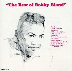 The Best of Bobby Bland (The Best Of Bobby Bland)