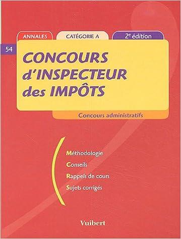 Lire en ligne Concours d'inspecteur des impôts ( 2ème édition 2005) epub pdf