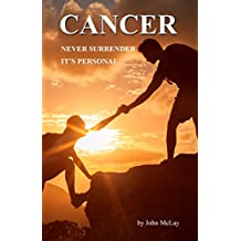 Cancer - Never Surrender - It's Personal