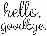 Wall Pops DWPK2013 Hello goodbye Door Decal Black