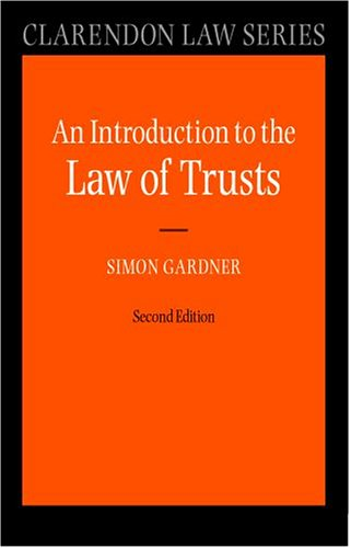 An Introduction to the Law of Trusts (Clarendon Law Series) by Oxford University Press