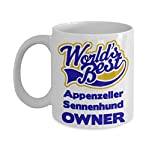 """Funny Coffee Mug For Appenzeller Sennenhund Owners:""""Worlds Best Appenzeller Sennenhund Owner"""" Coffee/Tea Cup, Personal/Special Dog Lovers Gift 3"""