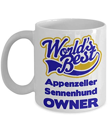 """Funny Coffee Mug For Appenzeller Sennenhund Owners:""""Worlds Best Appenzeller Sennenhund Owner"""" Coffee/Tea Cup, Personal/Special Dog Lovers Gift 1"""