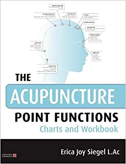 The Acupuncture Point Functions Charts and Workbook: Amazon co uk