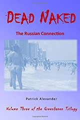 Dead Naked (The Greenhaven Trilogy) (Volume 3) Paperback