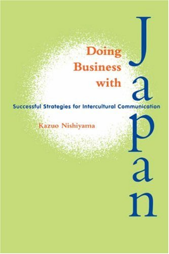 Doing Business with Japan: Successful Strategies for Intercultural Communication (Latitude 20 Books (Paperback)) ebook