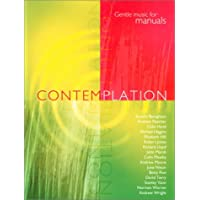 Contemplation: Gentle Music for Mannuals
