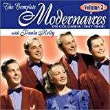 Modernaires: The Complete Modernaires, Vol. 3