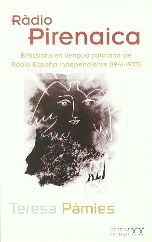 Descargar Libro Ràdio Pirenaica: Emissions En Llengua Catalana De Radio España Independiente Teresa Pàmies I Bertran