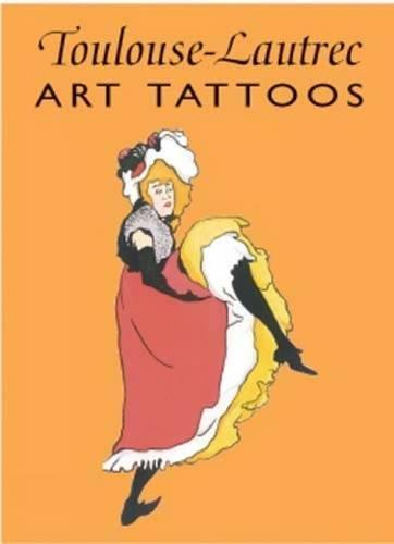Toulouse-Lautrec Art Tattoos (Dover Tattoos)