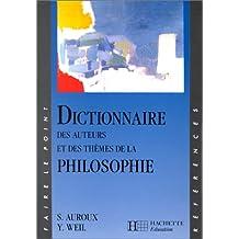 DICTIONNAIRE AUTEURS + THÊMES PHILOSOPHIQUES